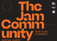 the jam community feat vlad flueraru