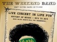the weekend band concert live in lifepub