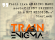 train enigma probabil cel mai mare real life game din romania