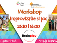 workshop improvizatie si joc