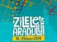 Arad, Vineri 16 August - Duminică 25 August, Zilele Aradului