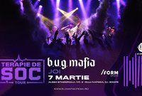 b u g mafia terapie de soc tour form space