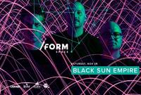 black sun empire at form space