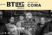 coma bt live at form space