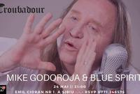 concert mike godoroja blue spirit