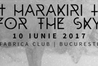 harakiri for the sky 10 iunie 2017 fabrica