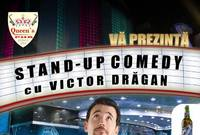 stand up comedy cu victor dragan