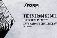 tides from nebula fluturi pe asfalt ssc live at form space