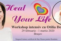 workshop intensiv heal your life louise hay la brasov